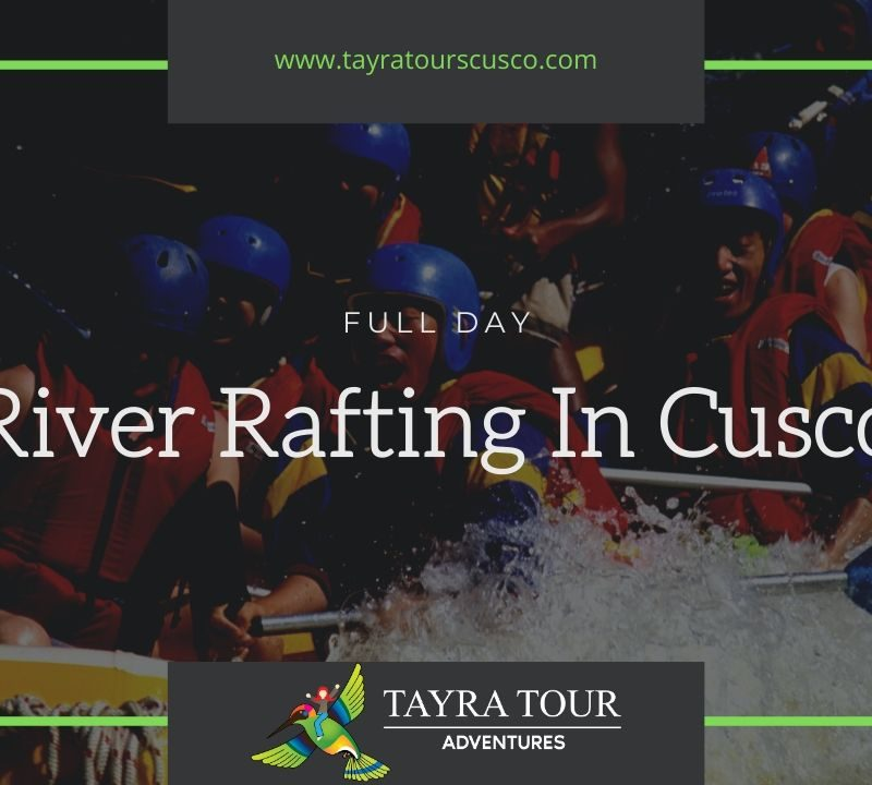 River Rafting In Cusco