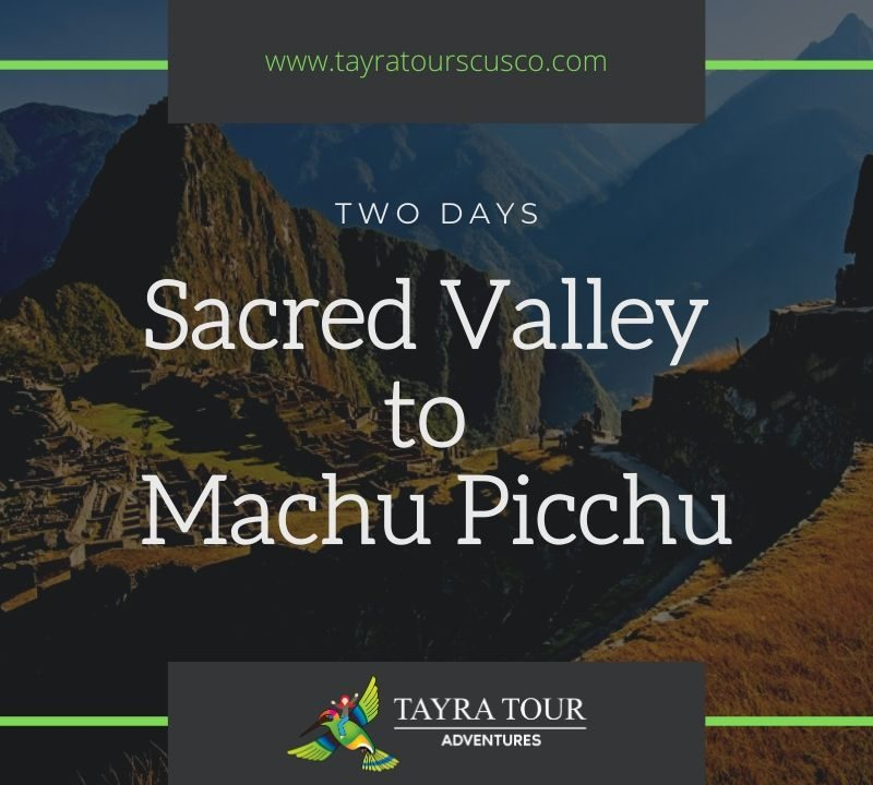 Sacred Valley to Machu Picchu
