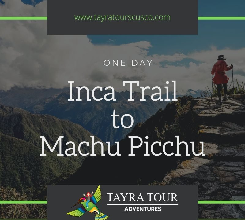one day inca trail tour to Machu Picchu
