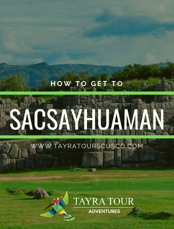 How to get to Sacsayhuaman?